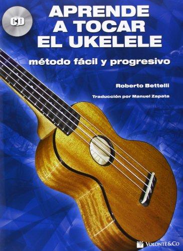 APRENDE A TOCAR EL UKULELE+CD (Didattica musicali) por Bettelli Roberto