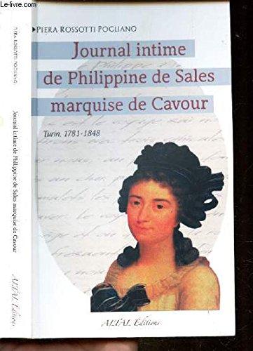 Le journal intime de Philippine de Sales marquise de Cavour : Turin, 1781-1848 par Piera Rossotti Pogliano