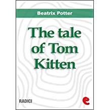 The Tale of Tom Kitten (Radici)