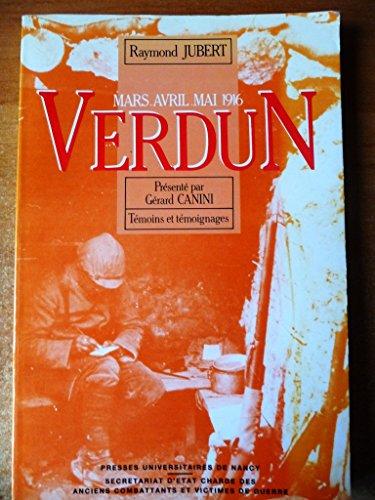 Verdun : Mars-Avril-Mai 1916