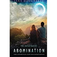 Abomination: Volume 1 (The Pathfinders)