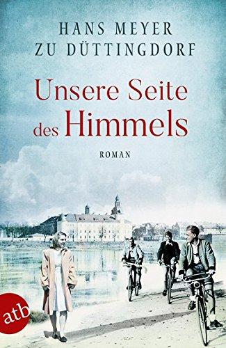 Düttingdorf, Dr. Hans Meyer zu: Unsere Seite des Himmels