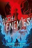 Archenemies (Renegades Book 2)