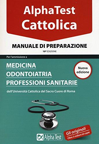 Alpha test. Cattolica. Manuale di preparazione