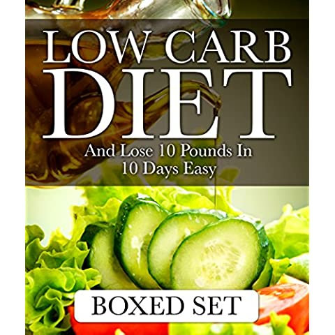 Low Carb Diet And Lose 10 Pounds In 10 Days