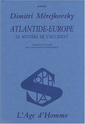 L'Atlantide, ou le mystère de l'Occident
