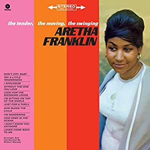 Aretha Franklin - The Tender The Moving The Swinging