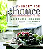Hungry for France: Adventures for the Cook & Food Lover