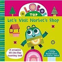 Olobob Top: Let's Visit Norbet's Shop (Olobob Top Board Book)