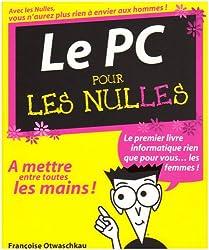 PC POUR LES NULLES