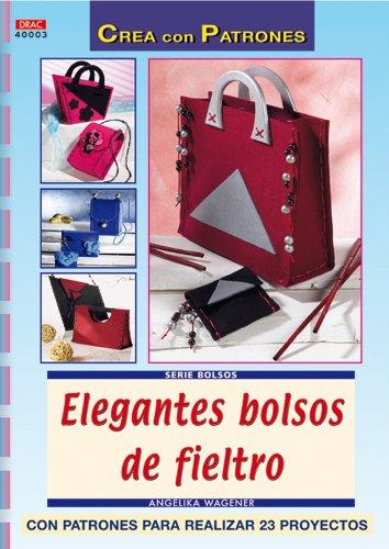 Serie bolsos nº 3. ELEGANTES BOLSOS DE FIELTRO (Serie Bolsos (drac)) por Angelika Tröger
