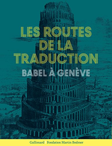 Les Routes de la traduction: Babel  Genve