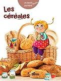 """Afficher """"Les céréales"""""""