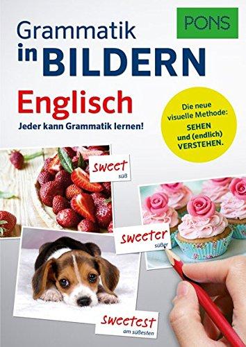 PONS Grammatik in Bildern Englisch: Jeder kann Grammatik lernen!