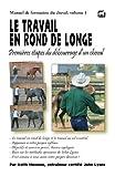 Image de Le travail en rond de longe: Premières étapes du débourrage d'un cheval (Manuel de formation du cheval t. 1)