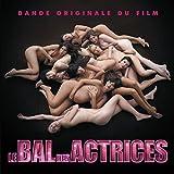 Le Bal Des Actrices (B.O.F.)