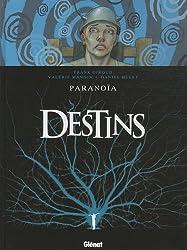 Destins, Tome 4 : Paranoïa
