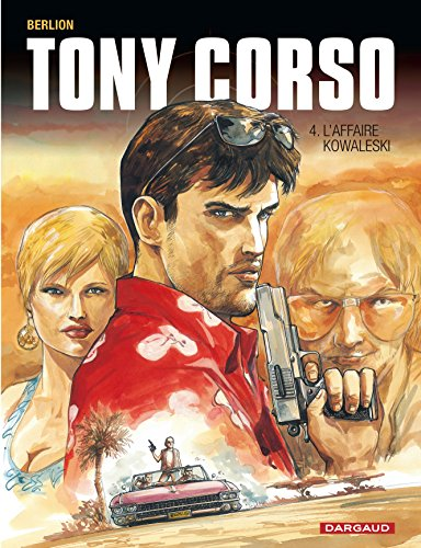 Download Tony Corso - tome 4 - Affaire Kowalesky (L')