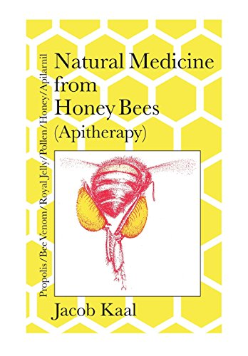 Honey Bee Venom (Natural Medicine from Honey Bees (Apitherapy): Bees; propolis, bee venom, royal jelly, pollen, honey, apilarnil)