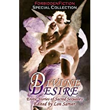 Divine Desire - Erotic Stories of Sacred Sexuality