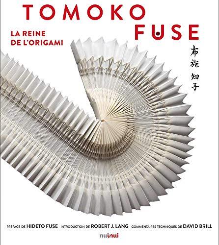 Tomoko Fuse - La reine de l'origami par  Tomoko Fuse