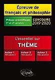 Thème et les trois uvres. Epreuve de français/philo. Prépas scientifiques. 2019-2020