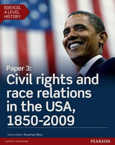 Edexcel A Level History, Paper 3: Civil Rights and Race Relations in the USA, 1850-2009 Student Book + Activebook (Edexcel GCE History 2015) by Mr Derrick Murphy (2016-05-06)