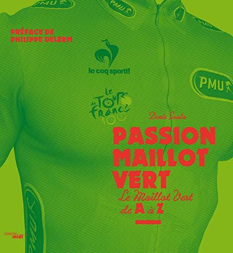 Passion Maillot Vert par Denis SOULA