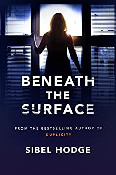 Beneath the Surface by [Hodge, Sibel]