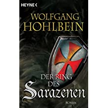 Der Ring des Sarazenen: Templerin 2 (Templerin-Serie)