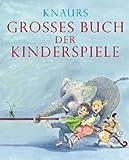 Knaurs Großes Buch der Kinderspiele