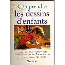 COMPRENDRE LES DESSINS D'ENFANTS
