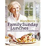 Mary Berry's Family Sunday Lunches (English Edition)