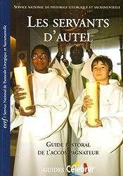 Les servants d'autel : Guide pastoral de l'accompagnateur
