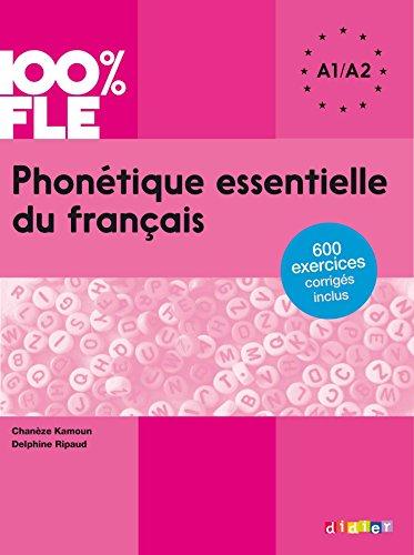 Phonétique essentielle du français niv. A1 A2 - Ebook (Phonétique ...