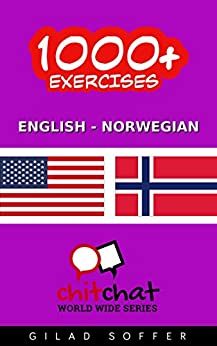 1000+ Exercises English - Norwegian (ChitChat WorldWide) by [Soffer, Gilad]