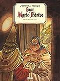 Soeur Marie-Thérèse - Ainsi soit-elle !