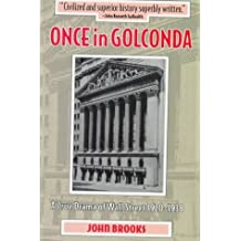 Once in Golconda: A True Drama of Wall Street 1920-1938 by John Brooks (1998-03-26)