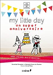 MY LITTLE DAY : un super anniversaire