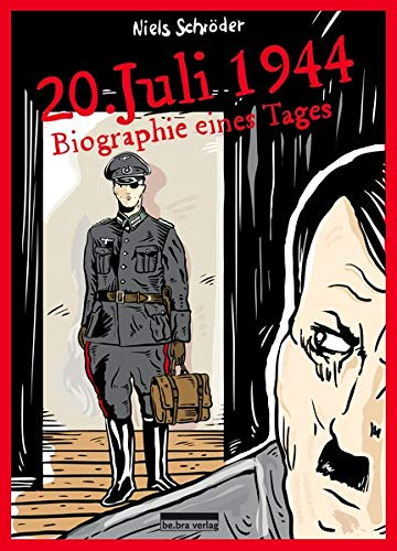 20. Juli 1944: Biographie eines Tages Graphic Novel