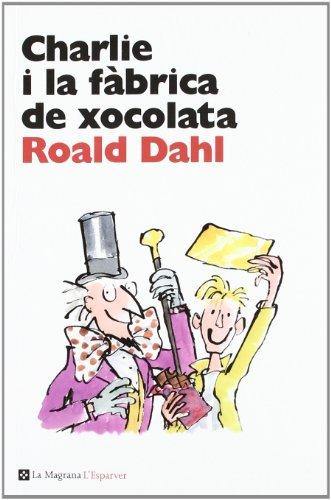 Charlie i la fàbrica de xocolata (L' ESPARVER)