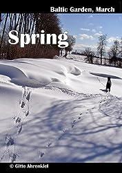 Baltic Garden, March: Spring (English Edition)