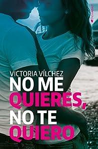 No me quieres, no te quiero par  Victoria Vílchez Donate