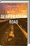 Image of Desperation Road