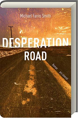 Desperation Road (Smith G E)