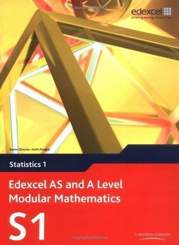 Edexcel AS and A Level Modular Mathematics - Statistics 1 by Keith Pledger et al ( 2008 ) Paperback