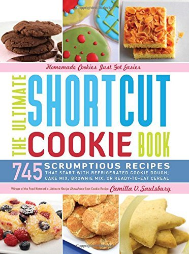 the-ultimate-shortcut-cookie-book-745-scrumptious-recipes-that-start-with-refrigerated-cookie-dough-