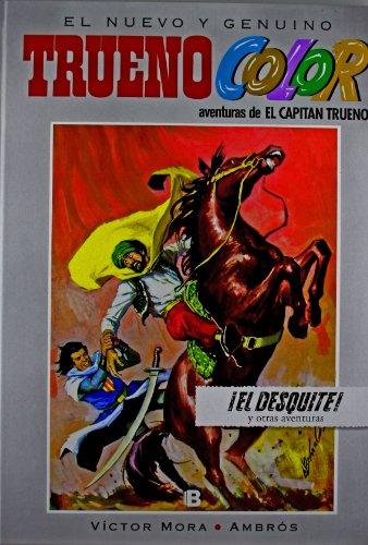 ¡El desquite! Y otras aventuras de El Capitán Trueno (Trueno Color 8) (Bruguera Clásica) por Víctor Mora
