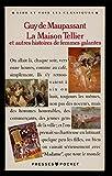 La Maison Tellier et autres histoires de femmes galantes - Préface et commentaires de Pascaline Mourier-Casile - cahier iconographique - Guy de Maupassant - 01/01/1991