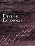 Image de Divine Economy: Theology and the Market